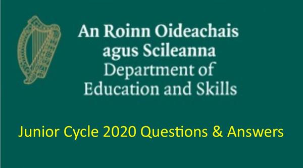 Junior Cycle 2020 Questions & Answers