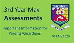Important Information - 3rd Year May Assessments