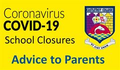 Covid19 School Closure Advice to Parents/Guardians & Students