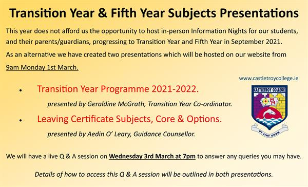 Upcoming Transition Year & Fifth Year Subjects Presentations