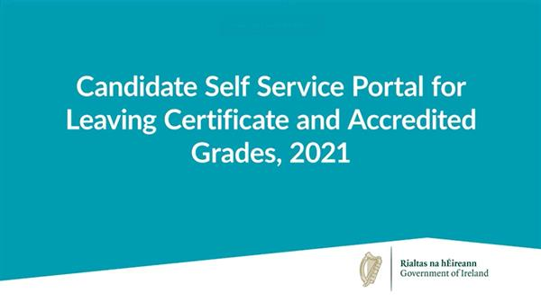 A guide to the Leaving Certificate Candidate Self Service Portal